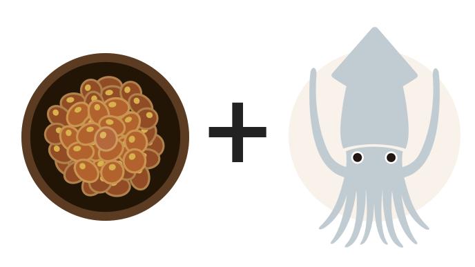 納豆+イカ